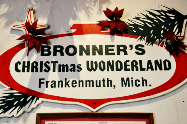 Sign Bronners Christmas Wonderland In Frankenmuth MI